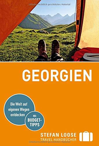Stefan Loose Reiseführer Georgien: mit Reiseatlas (Stefan Loose Travel Handbücher)