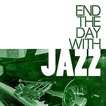 End the Day with Jazz