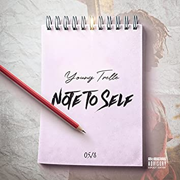 Note to Self (05.18)