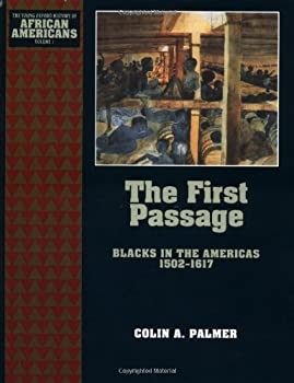 The First Passage: Blacks in the Americas 1502-1617