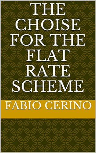 The choise for the Flat Rate Scheme (English Edition)