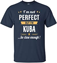 I Am Kuba Cotton T Shirt Personalized Birthday Xmas Gifts for Men Women