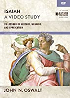 Isaiah, a Video Study: 78 Lessons on History, Meaning, and Application, Intermediate Level [DVD]