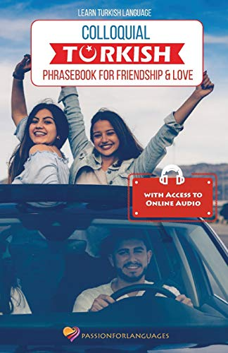 Compare Textbook Prices for Learn Turkish Language: Colloquial Turkish Phrasebook for Friendship and Love 1 Edition ISBN 9781984256171 by Karacaoglu, Suleyman
