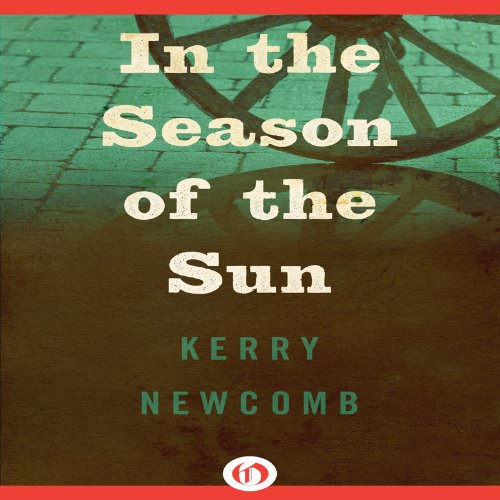 In the Season of the Sun Audiobook By Kerry Newcomb cover art