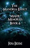 The Mandela Effect - Major Memories, Book 6