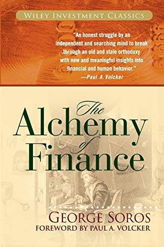 The Alchemy of Finance: The New Paradigm (Wiley Investment Classics)