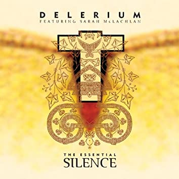 The Essential Silence (feat. Sarah McLachlan)