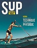 Stand up Paddle : Entraînement technique et préparation physique