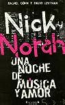 NICK & NORAH: UNA NOCHE DE MUSICA Y AMOR par Cohn