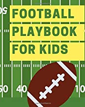 Football playbook for kids: Playbook   8 x 10   Design your plays, note section
