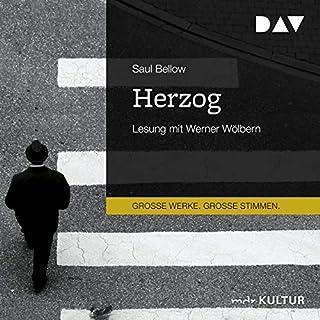 Herzog                   Autor:                                                                                                                                 Saul Bellow                               Sprecher:                                                                                                                                 Werner Wölbern                      Spieldauer: 9 Std. und 28 Min.     16 Bewertungen     Gesamt 4,8