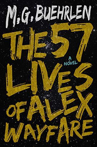 The 57 Lives of Alex Wayfare: A Novel (English Edition)