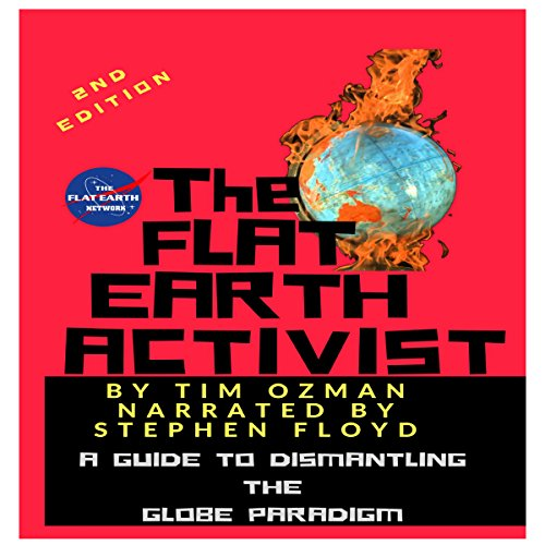 The Flat Earth Activist, Second Edition audiobook cover art
