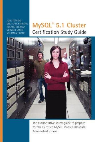 MySQL 5.1 Cluster DBA Certification Study Guide