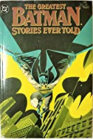 The Greatest Batman Stories Ever Told, Vol. 2 0446391239 Book Cover