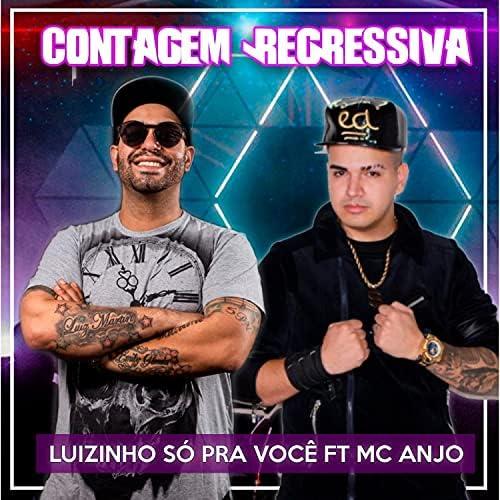 Luizinho So Pra Voce feat. Mc Anjo