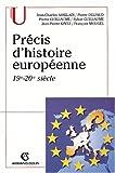Précis d'histoire européenne - 19e - 20e siècle