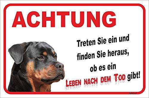 AdriLeo Schild - Vorsicht Rottweiler - Leben nach dem Tod - (20x30cm) / Achtung Hund Wachhund