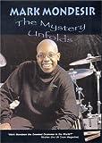 Mark Mondesir: The Mystery Unfolds DVD. Für Schlagzeug