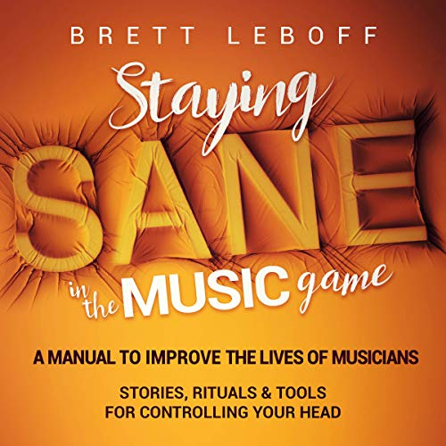 Staying Sane in the Music Game audiobook cover art