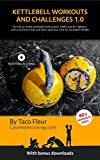Kettlebell Workouts and Challenges 1.0: The best kettlebell workouts in one book (English Edition)