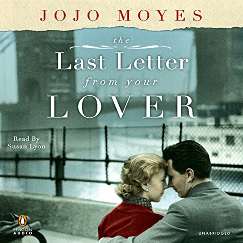 The Last Letter from Your Lover audiobook cover art