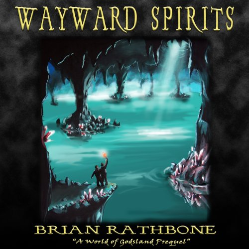 Wayward Spirits audiobook cover art
