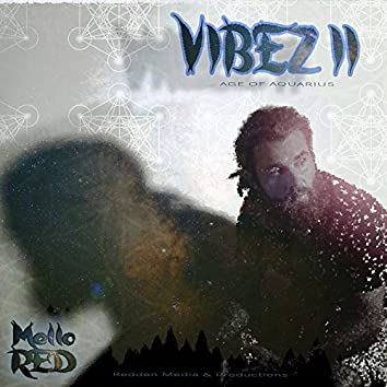 Vibez II: Age Of Aquarius