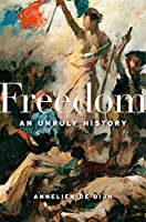 Freedom: An Unruly History