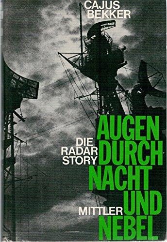 Augen durch Nacht und Nebel. Die Radar Story, 2. Weltkrieg