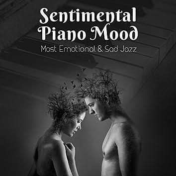 Sentimental Piano Mood: Most Emotional & Sad Jazz for Broken Heart, 30 Shades of Nostalgic Piano
