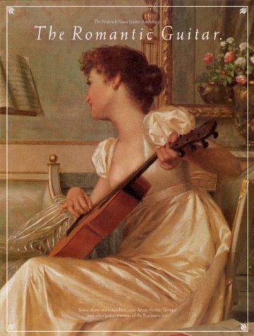 Romantic Guitar (Frederick Noad Guitar Anthology)