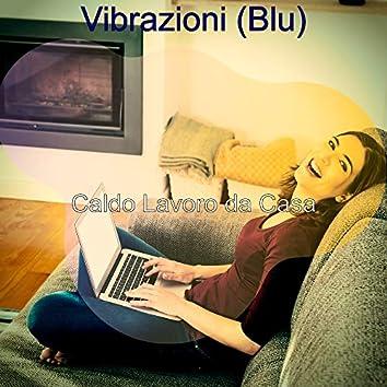 Vibrazioni (Blu)