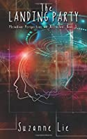 The Landing Party - Pleiadian Perspective on Ascension - Book 3 1507739826 Book Cover