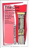 Histoire romaine - Livres XLI à XLV - Les Progrès de l'hégémonie romaine II