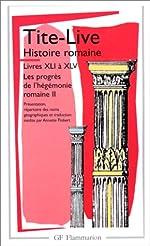 Histoire romaine, livres XLI à XLV de Tite-Live