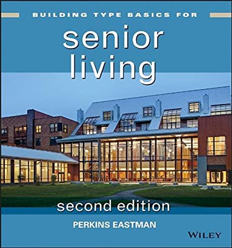 Building Type Basics for Senior Living: 21