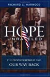 Hope Unraveled: The People's Retreat and Our Way Back