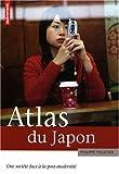 Atlas du Japon - Une société face à la post-modernité