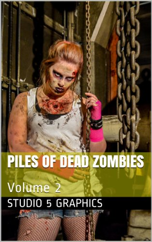 Piles of Dead Zombies: Volume 2 (English Edition)