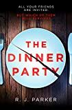 The Dinner Party: The most addictive, twisty, psychological thriller of 2020