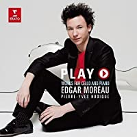Play -Works for Cello & Piano by Edgar Moreau (2015-12-09)