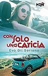 Con solo una caricia par Gil Soriano