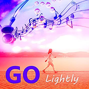 Go Lightly - Sentimental Journey with Chillout Music, Relaxation Music on Everyday, Amazing Sounds for Walking, Walking Workout, Jogging Music, Water Aerobics, Nordic Walking Music