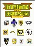 Distintivi & mostrine dei Corpi Speciali
