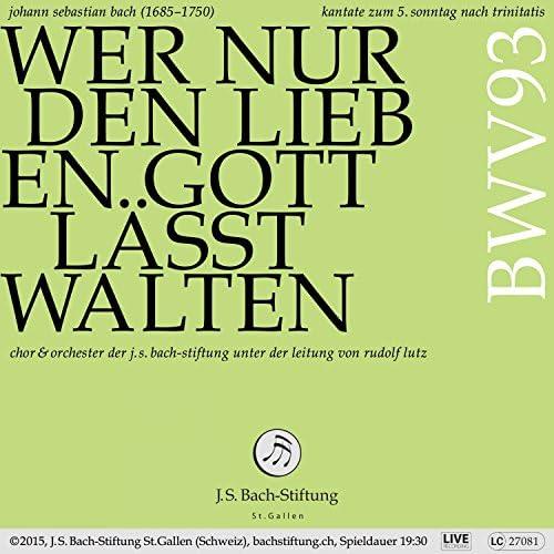 Chor der J.S. Bach-Stiftung, Orchester der J.S. Bach-Stiftung & Rudolf Lutz