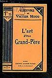 L ART D ETRE GRAND PERE - FAYARD