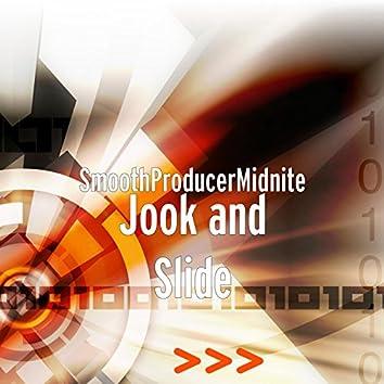 Jook and Slide