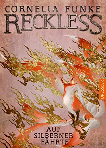 Buchseite und Rezensionen zu 'Reckless 4: Auf silberner Fährte' von Cornelia Funke